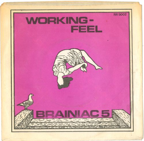 "BRAINIAC 5 - Working / Feel 7"" + P/S (EX-/EX) (P)"