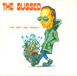 "SUSSED, THE - I've Got Me Parka - 7"" + P/S (EX/VG+) (M)"