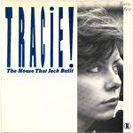 "TRACIE - The House That Jack Built - 7"" + P/S (VG+/EX) (M)"
