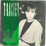 "TRACIE - Give It Some Emotion 7"" + P/S (VG/VG+) (M)"