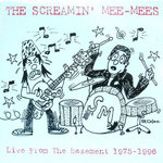 SCREAMIN' MEE-MEES - Live From The Basement 1975 - 1996 LP (EX/EX) (P)