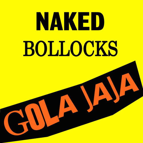 GOLA JAJA - Naked Bollocks (YELLOW VINYL) LP+CD (NEW) (P)
