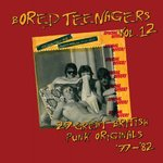 V/A - Bored Teenagers Vol 12 CD (NEW) <<< PLEASE READ RELEASE DATE BELOW >>>