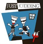 JUST KIDDING - Watch The Fires LP (EX/EX) (M)