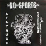 "NO SPORTS - Stay Rude - Stay Rebel EP 12"" + P/S (EX/EX) (M)"