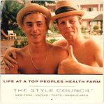 "STYLE COUNCIL, THE - Life At A Top Peoples Health Farm - 7"" + P/S (EX/VG+) (M)"