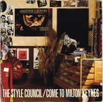 "STYLE COUNCIL, THE - Come To Milton Keynes - 7"" (+ GATEFOLD P/S) (VG+/EX) (M) 2"