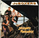 "JoBOXERS - Johnny Friendly - 7"" + P/S (EX-/EX) (M)"