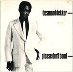 "DEKKER, DESMOND - Please Don't Bend - 7"" + P/S (EX/EX) (SKA)"