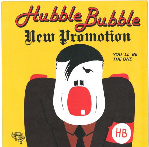 "HUBBLE BUBBLE -  New Promotion 7"" + P/S (NEW) (P)"