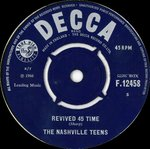 "NASHVILLE TEENS, THE - Forbidden Fruit / Revived 45 Time  7"" (-/VG-) (M)"