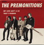 "PREMONITIONS, THE - My Love Ain't A Lie 7"" + P/S (NEW) (M)"