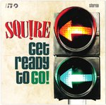 "SQUIRE - Get Ready To Go (GREEN VINYL) 7"" + P/S (NEW) (M)"