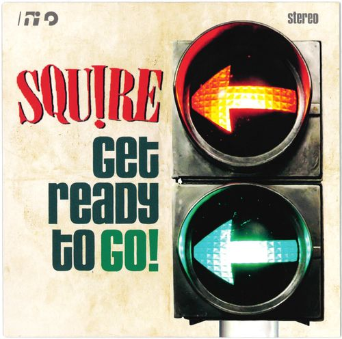 "SQUIRE - Get Ready To Go (RED VINYL) 7"" + P/S (NEW) (M)"