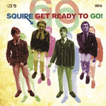 SQUIRE - Get Ready To Go (YELLOW VINYL) LP (NEW) (M)