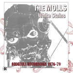 MOLLS, THE - White Stains : Original Recordings 1976-1979 LP (NEW) (P)