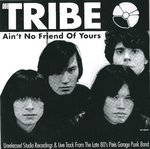 "TRIBE, THE - Ain't No Friend Of Yours EP 7"" + P/S (NEW) (M)"