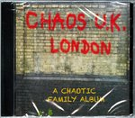 CHAOS UK (LONDON) - A Chaotic Family Album CD (NEW) (P)