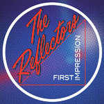 REFLECTORS, THE - First Impression LP (NEW) (M)