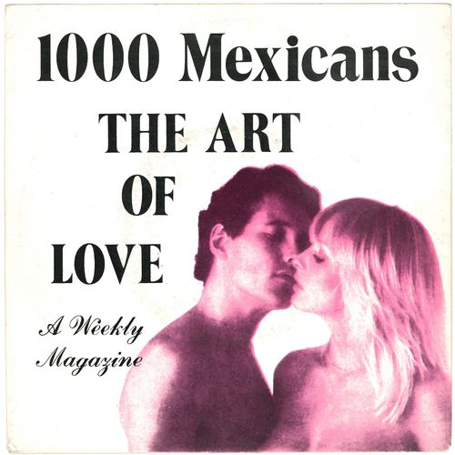 "1000 MEXICANS - The Art Of Love 7"" + P/S (EX-/EX-) (M)"