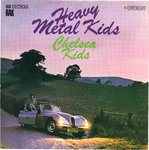 "HEAVY METAL KIDS - Chelsea Kids 7"" (+ GERMAN P/S) (EX/EX) (P)"