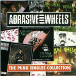ABRASIVE WHEELS - The Punk Singles Collection LP (EX/EX) (P)