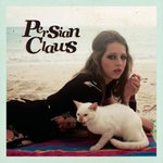 PERSIAN CLAWS - Persian Claws (CLEAR VINYL) LP (NEW) (M)