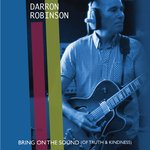 "SHA LA LA'S / DARRON ROBINSON - Bring On The Sound (Of Truth And Kindness) EP 7"" + P/S (NEW) (P)"