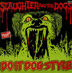 SLAUGHTER AND THE DOGS - Do It Dog Style (SPANISH) LP (VG+/EX-) (P)