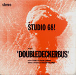 "STUDIO 68!, THE - Double Decker Bus 7"" + P/S (VG+/POOR) (M)"