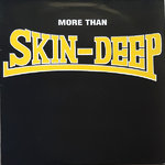 SKIN-DEEP - More Than LP (VG/EX-) (M)