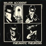 MAJOR ACCIDENT - Pneumatic Pneurosis - LP (EX-/EX-) (P)
