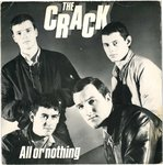 "CRACK, THE - All Or Nothing 7"" + P/S (EX-/EX) (P)"