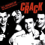 CRACK, THE - All Cracked Up : The Demos And Rarities LP (EX/EX) (P)