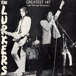 LURKERS, THE - Greatest Hit (Last Will & Testament) - LP (VG+/VG+) (P)