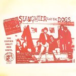 SLAUGHTER AND THE DOGS - Live in Blackpool 1996 (RED VINYL) - LP (EX/EX) (P)