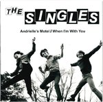 "SINGLES, THE - Andrielle's Motel 7"" + P/S (NEW) (M)"