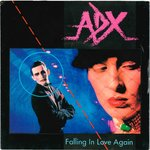 "ADX - Falling In Love Again - 7"" + P/S (EX-/EX-) (P)"