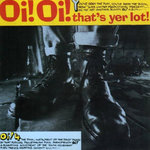 V/A - Oi! Oi! That's Yer Lot! (YELLOW VINYL) - LP (EX/EX) (P)