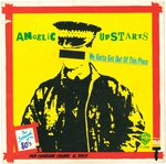 "ANGELIC UPSTARTS - We Gotta Get Out of This Place - 7"" (+ ITALIAN P/S) (EX/EX) (P)"