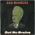 "BAD MANNERS - Got No Brains - 7"" + P/S (VG+/VG+) (SKA)"