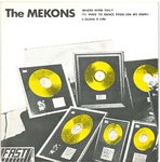 "MEKONS, THE - Where Were You? 7"" + P/S (EX/EX) (P)"