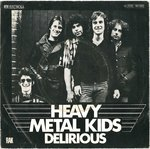 "HEAVY METAL KIDS - Delirious 7"" (+ GERMAN P/S) (VG/EX) (P)"