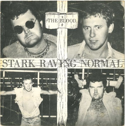 "BLOOD, THE - Stark Raving Normal - 7"" + P/S (VG+/VG+) (P)"