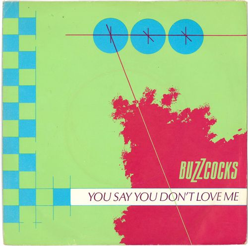 "BUZZCOCKS - You Say You Don't Love Me - 7"" + P/S (EX-/EX) (P)"
