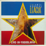 ANTI-NOWHERE LEAGUE - Live In Yugoslavia LP (VG+/VG+) (P)