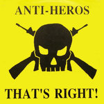 ANTI-HEROS - That's Right! LP (EX/EX) (P)