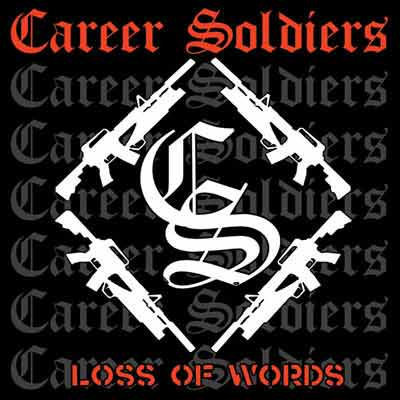 CAREER SOLDIERS - Loss Of Words LP (NEW) (P)