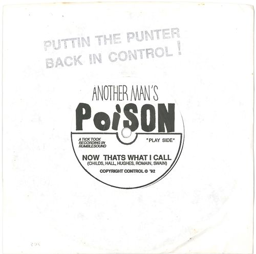 "ANOTHER MAN'S POISON - Now That's What I Call 7"" (+ STAMPED SLEEVE) (VG+/EX) (P)"