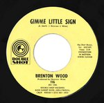 "WOOD, BRENTON - Gimme Little Sign (PROMO COPY) 7"" (-/VG-) (M)"